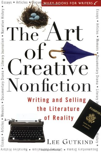 Art of Creative Nonfiction Writing and Selling the Literature of Reality  1997 edition cover