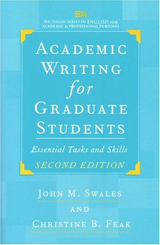 Academic Writing for Graduate Students, Second Edition Essential Tasks and Skills 2nd 2004 9780472088560 Front Cover