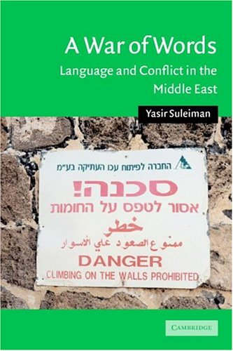 War of Words Language and Conflict in the Middle East  2004 edition cover