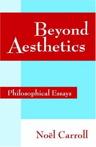 Beyond Aesthetics Philosophical Essays  2001 9780521786560 Front Cover