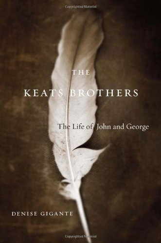 Keats Brothers The Life of John and George  2011 9780674048560 Front Cover