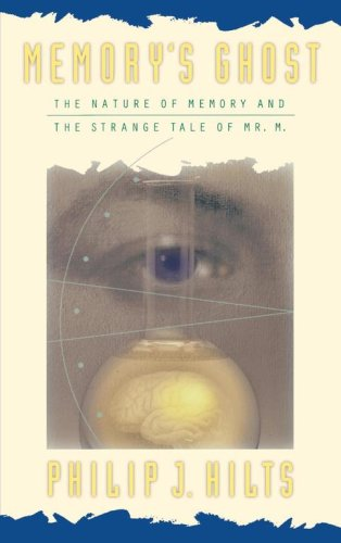 Memory's Ghost The Nature of Memory and the Strange Tale of Mr. M  1996 edition cover