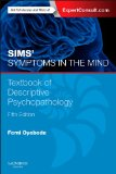 Sims' Symptoms in the Mind: Textbook of Descriptive Psychopathology With Expert Consult Access 5th 2015 edition cover