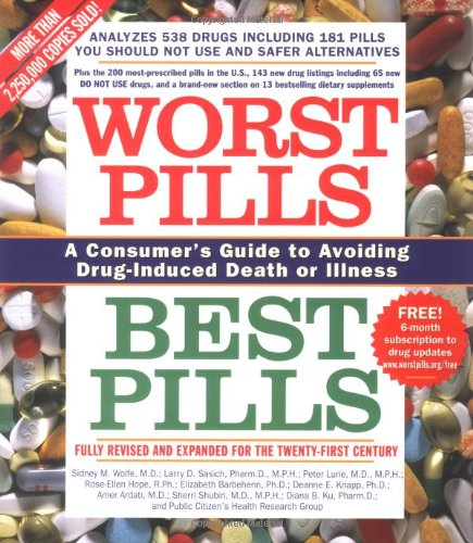 Worst Pills, Best Pills A Consumer's Guide to Avoiding Drug-Induced Death or Illness  2005 edition cover