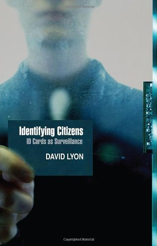 Identifying Citizens ID Cards As Surveillance  2009 edition cover