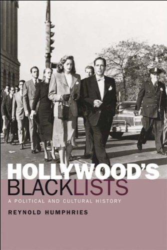 Hollywood's Blacklists A Political and Cultural History  2010 9780748624560 Front Cover