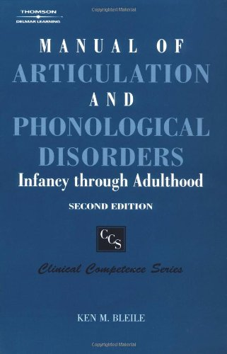 Manual of Articulation and Phonological Disorders Infancy Through Adulthood 2nd 2004 (Revised) edition cover