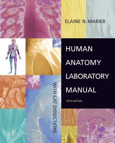 Human Anatomy With Cat Dissections 5th 2008 (Lab Manual) 9780805338560 Front Cover