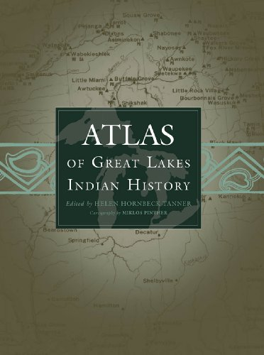 Atlas of Great Lakes Indian History  N/A 9780806120560 Front Cover
