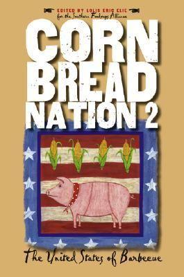 Cornbread Nation 2 The United States of Barbecue  2004 edition cover