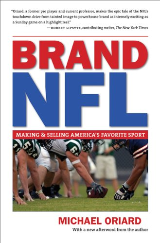 Brand NFL Making and Selling America's Favorite Sport 2nd 2010 edition cover