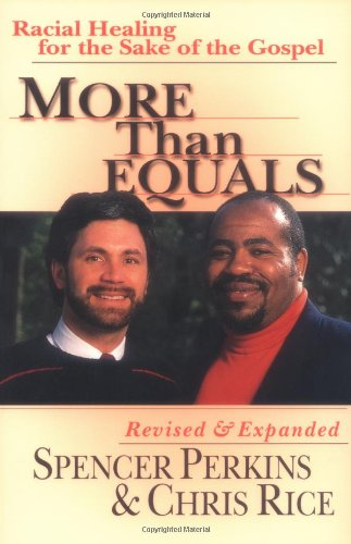 More Than Equals Racial Healing for the Sake of the Gospel 2nd 2000 9780830822560 Front Cover