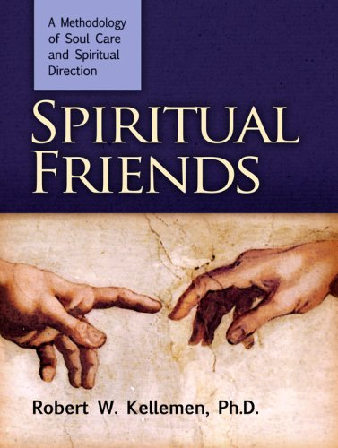 Spiritual Friends A Methodology of Soul Care and Spiritual Direction  2005 9780884692560 Front Cover