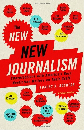New New Journalism Conversations with America's Best Nonfiction Writers on Their Craft  2005 9781400033560 Front Cover