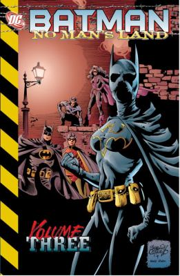 Batman: No Man's Land Vol. 3   2011 9781401234560 Front Cover