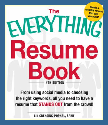 Resume Book From Using Social Media to Choosing the Right Keywords, All You Need to Have a Resume That Stands Out from the Crowd! 4th 2012 edition cover