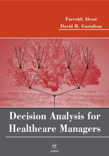 Decision Analysis for Healthcare Managers   2006 edition cover