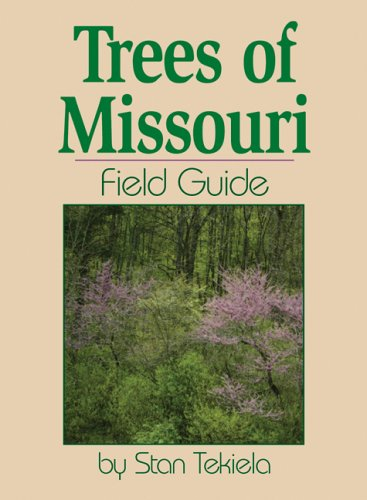Trees of Missouri Field Guide  N/A edition cover