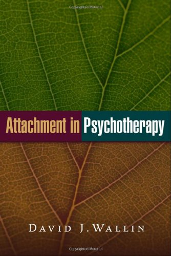 Attachment in Psychotherapy   2007 edition cover
