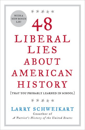 48 Liberal Lies about American History (That You Probably Learned in School) N/A edition cover