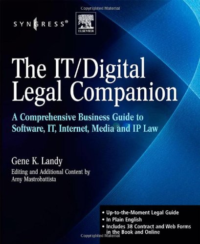 IT / Digital Legal Companion A Comprehensive Business Guide to Software, IT, Internet, Media and IP Law  2008 edition cover