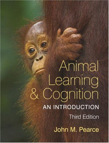 Animal Learning and Cognition An Introduction 3rd 2008 (Revised) edition cover