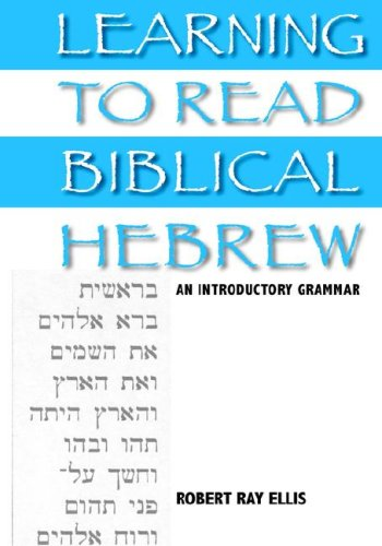 Learning to Read Biblical Hebrew An Introductory Grammar  2006 9781932792560 Front Cover