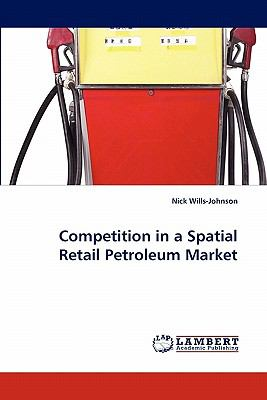 Competition in a Spatial Retail Petroleum Market  N/A 9783838331560 Front Cover