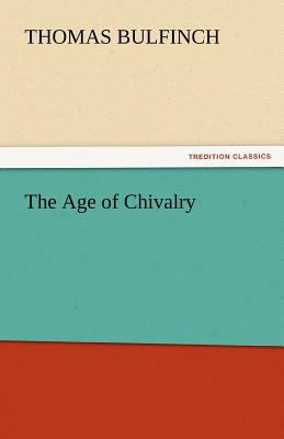 Age of Chivalry  N/A 9783842457560 Front Cover