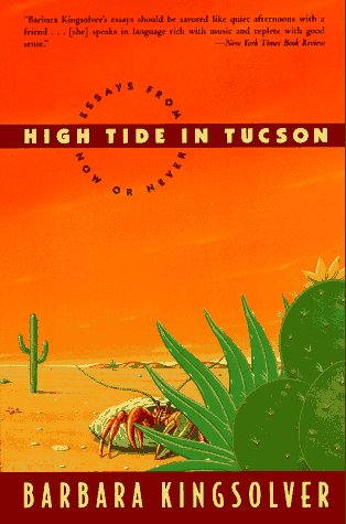 High Tide in Tucson Essays from Now or Never  1995 edition cover