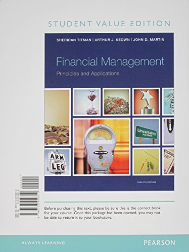 Financial Management Principles and Applications, Student Value Edition Plus NEW MyFinanceLab with Pearson EText -- Access Card Package 12th 2014 edition cover
