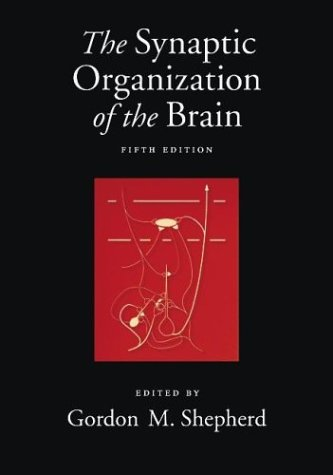Synaptic Organization of the Brain  5th 2003 (Revised) edition cover
