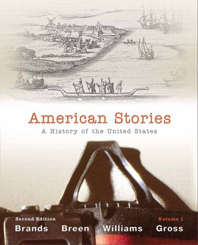 American Stories A History of the United States, Volume 1 2nd 2012 (Revised) edition cover