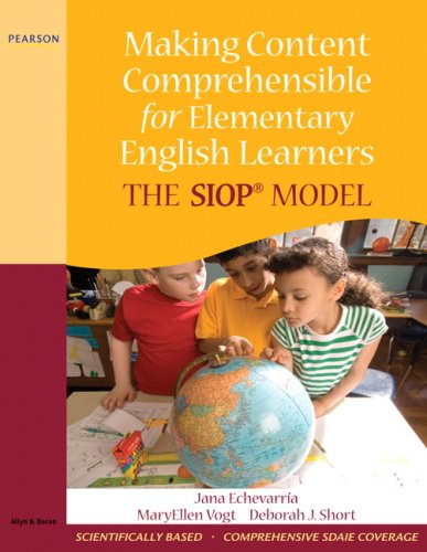 Making Content Comprehensible for Elementary English Learners The SIOP Model  2010 edition cover