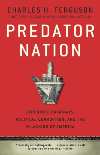 Predator Nation Corporate Criminals, Political Corruption, and the Hijacking of America N/A edition cover
