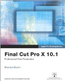 Apple Pro Training Series Final Cut Pro X 10. 1: Professional Post-Production  2014 edition cover