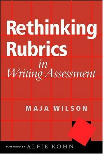 Rethinking Rubrics in Writing Assessment   2006 edition cover