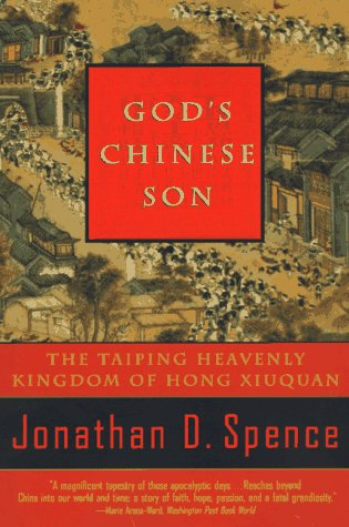 God's Chinese Son The Taiping Heavenly Kingdom of Hong Xiuquan N/A edition cover