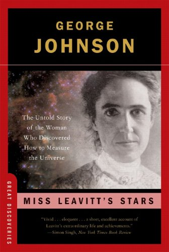 Miss Leavitt's Stars The Untold Story of the Woman Who Discovered How to Measure the Universe  2006 edition cover