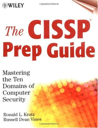 CISSP Prep Guide Mastering the Ten Domains of Computer Security  2001 edition cover