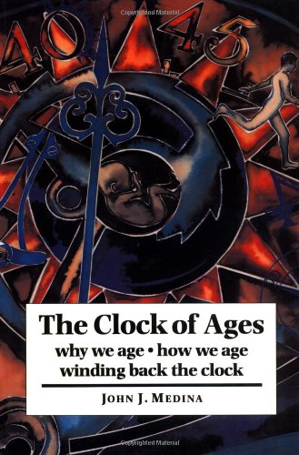 Clock of Ages Why We Age, How We Age, Winding Back the Clock  1997 edition cover