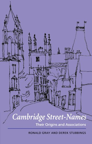 Cambridge Street-Names Their Origins and Associations  2000 9780521789561 Front Cover