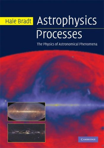 Astrophysics Processes The Physics of Astronomical Phenomena  2007 9780521846561 Front Cover