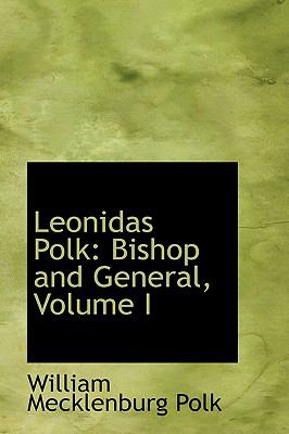 Leonidas Polk: Bishop and General  2008 edition cover