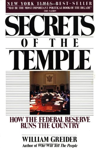 Secrets of the Temple How the Federal Reserve Runs the Country  1987 (Reprint) edition cover