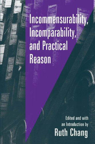 Incommensurability, Incomparability, and Practical Reason   1997 edition cover