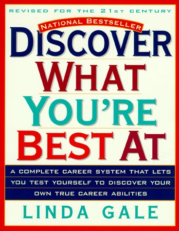 Discover What You're Best At The National Career Aptitude System and Career 3rd 1998 (Revised) edition cover