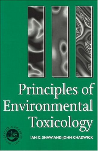 Principles of Environmental Toxicology   1998 (Student Manual, Study Guide, etc.) edition cover