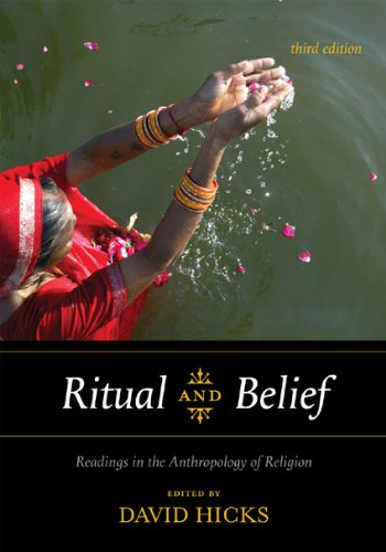 Ritual and Belief Readings in the Anthropology of Religion 3rd 2010 (Revised) edition cover