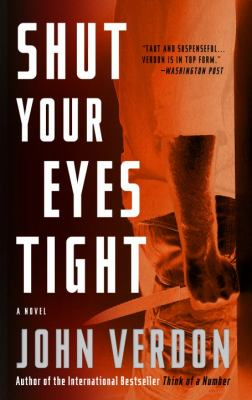 Shut Your Eyes Tight (Dave Gurney, No. 2) A Novel  2011 9780770435561 Front Cover